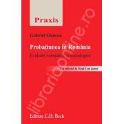 Probatiunea in Romania. Evaluari normative si sociologice. (Cu referiri la Noul Cod penal )