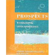 Prospects Workbook upper-intermediate (Revised edition). Caiet de limba engleza pentru clasa a X-a