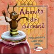 Albinuta din dulceata. Rime potrivite celor mici citite