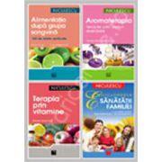 Pachet de detoxifiere. Alimentatia dupa grupa sangvina, Aromaterapia, Terapia prin vitamine, Enciclopedia sanatatii familiei