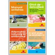 Pachet de detoxifiere. Manual antistres, Ghid de detoxifiere, Alternative naturale la antibiotice, Ai grija singur de sanatatea ta
