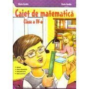 Caiet de matematica clasa IV (Maria Gardin)