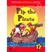 Pip the Pirate. Macmillan Children's Readers Level 1 - Starter