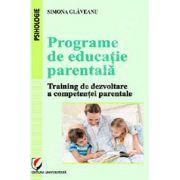 Programe de educatie parentala (Training de dezvoltare a competentei parentale)
