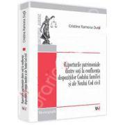 Raporturile patrimoniale dintre soti la confluenta dispozitiilor (Codului familiei si ale Noului Cod civil)