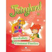 Curs pentru limba engleza. Fairyland 4. VOCABULARY AND GRAMMAR PRACTICE