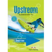 Curs pentru limba engleza. Upstream Elementary A2. Manualul elevului clasa a VI-a