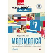 Mate 2000 pentru clasa a VII-a. Partea I, STANDARD. Matematica - Algebra, geometrie