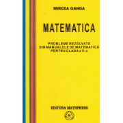 Mircea Ganga, Probleme rezolvate din manualele de matematica pentru clasa a X-a