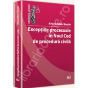 Exceptiile procesuale in noul Cod de procedura civila