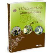 Matematica. Evaluarea nationala 2013 - Pas cu Pas