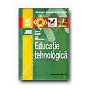 Educatie tehnologica. Manual pentru clasa a V-a