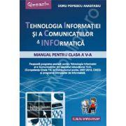 Tehnologia Informatiei si a Comunicatiilor. Manual pentru clasa a V-a