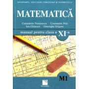 Matematica (M1). Manual pentru clasa a XI-a (Constantin Nastasescu)