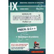 Manual de INFORMATICA, pentru clasa a IX-a. Profilul real - pascal si C++