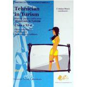 Tehnician in Turism. Manual pentru calificarea TEHNICIAN IN TURISM, clasa a XI-a