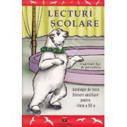 Lecturi Scolare. Antologie de texte literare auxiliare pentru clasa a III-a