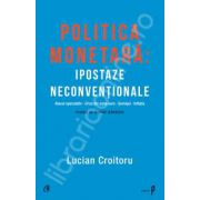 Politica monetara: Ipostaze neconventionale