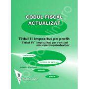 Codul fiscal actualizat 2012-2013. Impozitul pe profit, Contributii sociale, Impozitul pe venitul microintreprinderilor