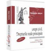 Drept civil. Drepturi reale principale. Conform noului Cod civil (Editia a II-a, revazuta si adaugita)
