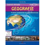 Geografie caiet pentru clasa a XI-a. Probleme fundamentale ale lumii contemporane