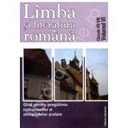 Ghid pentru pregatirea concursurilor si olimpiadelor scolare, clasele VII-VIII (Volumul VI). Limba si literatura Romana