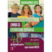Bacalaureat 2013, Limba si literatura Romana. 40 de variante pentru proba orala