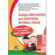 Matematica Euclid clasa a III-a. Invatam matematica prin concursul national Euclid