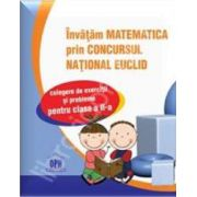 Matematica Euclid clasa a II-a. Invatam matematica prin concursul national Euclid