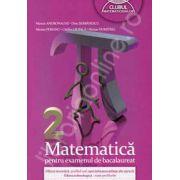 Bacalaureat 2013. Matematica (M2). Filiera teoretica, profil real, specializarea STIINTE ALE NATURII. Filiera tehnologica - toate profilurile