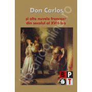 Don Carlos si alte nuvele franceze din secolul XVII
