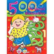 500 de jocuri distractive (numarul 1)
