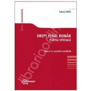 Drept penal roman. Partea speciala (editia a 7-a, revizuita) - actualizata 10 noiembrie 2012