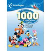 Primele mele 1000 de cuvinte in limba engleza. Dictionar ilustrat