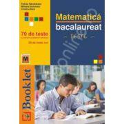 Bacalaureat Matematica. 70 de teste (M2 - Tehnologic)