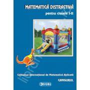 Cangurul 2013. Matematica distractiva pentru clasele I-II. Concursul International de Matematica Aplicata Cangurul