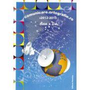 Comunicare. Ortografie.ro 2012-2013, clasa a V-a