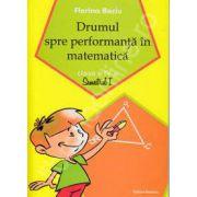 Drumul spre performanta in matematica, clasa a IV-a. Semestrul I