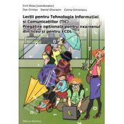 Lectii pentru Tehnologia Informatiei si Comunicatiilor (TIC) - (Pregatirea optionala pentru examenul din liceu si pentru ECDL)