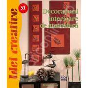 Decoratiuni interioare de atmosfera (Colectia, idei creative)