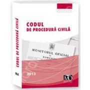 Codul de procedura civila, editia a 5-a (In vigoare la 15 februarie 2013)