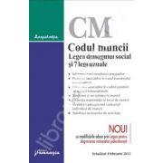 Codul muncii. Legea dialogului social si 7 legi uzuale (Actualizat 4 februarie 2013)