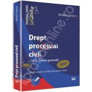 Drept procesual civil Volumul. I - Teoria generala. Conform noului Cod de procedura civila (2013)