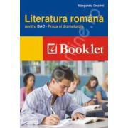 Literatura romana pentru BAC. Proza si dramaturgia