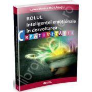 Rolul intelegentei emotionale in dezvoltarea creativitatii