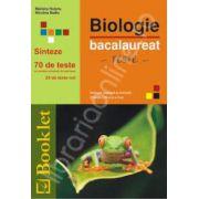 Bacalaureat Biologie, vegetala si animala (clasele IX-X). Sinteze. 70 de teste cu modele complete de rezolvare