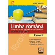 Limba romana. Exercitii si probleme pentru clasa a 7-a