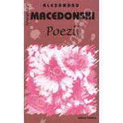 Alexandru Macedonski. Poezii