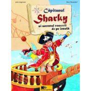 Capitanul Sharky si secretul comorii de pe insula (Editie cartonata)