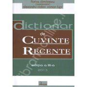 Dictionar de cuvinte recente. Editia a III-a (2013)